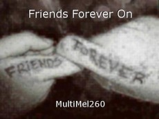 Friends Forever On