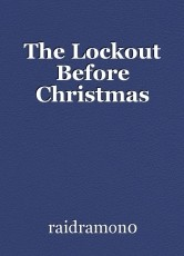 The Lockout Before Christmas