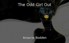 The Odd Girl Out