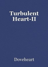 Turbulent Heart-II