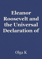 Eleanor Roosevelt and the Universal Declaration of Human Rights:  Taking a Stand for Human Rights Around the World