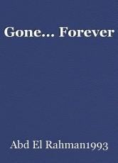 Gone... Forever