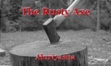 The Rusty Axe