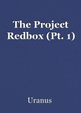 The Project Redbox (Pt. 1)