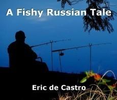 A Fishy Russian Tale