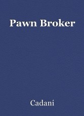 Pawn Broker