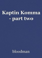Kaptin Komma - part two