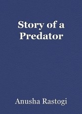 Story of a Predator