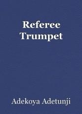 Referee Trumpet
