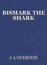 BISMARK THE SHARK