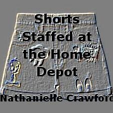 Shorts Staffed at the Home Depot