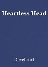 Heartless Head