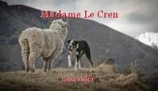 Madame Le Cren