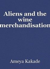 Aliens and the wine merchandisation