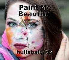 Paint Me Beautiful