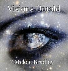 Visions Untold