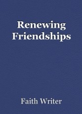 Renewing Friendships