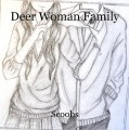 Deer Woman Family