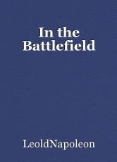 In the Battlefield