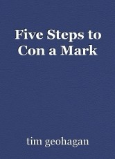 Five Steps to Con a Mark