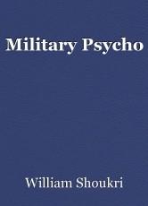 Military Psycho