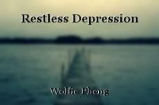 Restless Depression