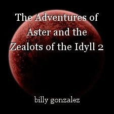 The Adventures of Aster and the Zealots of the Idyll 2