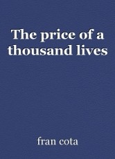 The price of a thousand lives