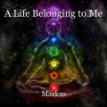A Life Belonging to Me