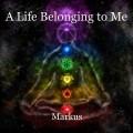 A Life Belonging to Me