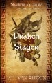 Draken Slayer (Shadows of Illyria Short
