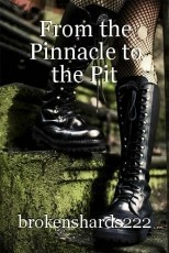 From the Pinnacle to the Pit