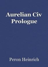 Aurelian Civ Prologue