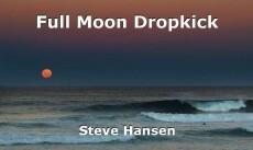 Full Moon Dropkick