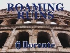 ROAMING RUINS