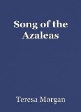 Song of the Azaleas