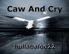 Caw And Cry