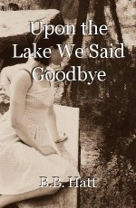 Upon the Lake We Said Goodbye