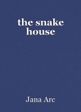 the snake house