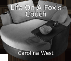 Life On A Fox's Couch