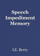 Speech Impediment Memory