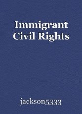 Immigrant Civil Rights