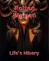 Rotten Woman