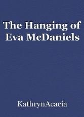 The Hanging of Eva McDaniels