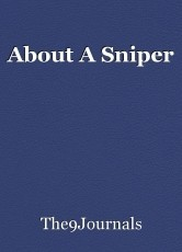 About A Sniper