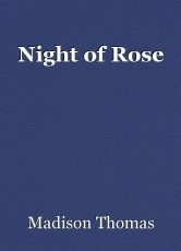 Night of Rose