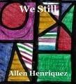 We Still