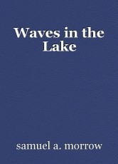 Waves in the Lake