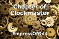 Chapter of Clockmaster