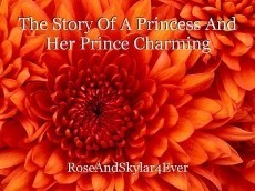 The Story Of A Princess And Her Prince Charming